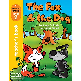 THE FOX AND THE DOG TEACHER'S BOOK Level 2