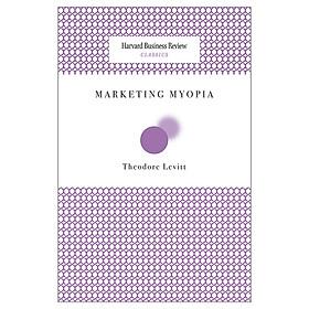 Harvard Business Review Classics Marketing Myopia