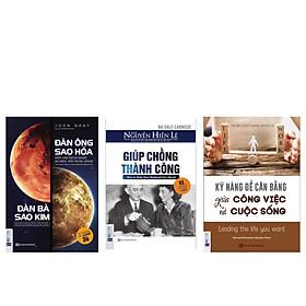 Combo bộ sách Phụ nữ hạnh phúc(Kỹ năng để cân bằng giữa công việc và cuộc sống + Giúp chồng thành công + Đàn ông sao hỏa, đàn bà sao Kim)TV