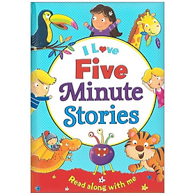 I Love Five Minute Stories