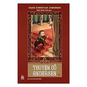 Truyện Cổ Andersen - Tập 1 (Tái Bản 2018)