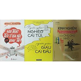 Combo 3 cuốn Kinh nghiệm thành công của ông chủ nhỏ + Người nghèo nghèo cái túi người giàu giàu cái đầu + Nghệ thuật tinh tế của việc đếch quan tâm