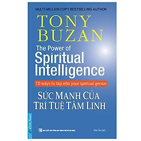Tony Buzan - Sức Mạnh Của Trí Tuệ Tâm Linh