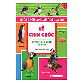 Hình ảnh Cuốn Sách Lớn Đầu Tiên Của Tôi Về Chim Chóc