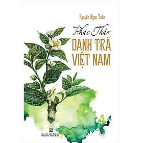 Phác Thảo Danh Trà Việt Nam