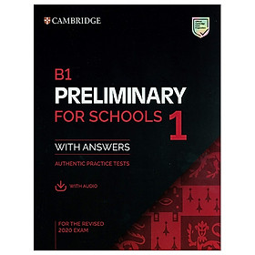 B1 Preliminary For Schools 1 For The Revised 2020 Exam Student's Book With Answers