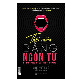 Thôi Miên Bằng Ngôn Từ (Tặng kèm Kho Audio Books)