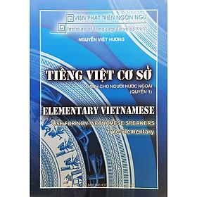 Tiếng Việt Cơ Sở Dành Cho Người Nước Ngoài Quyển 1