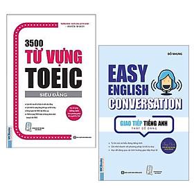 Combo Sách Học Tiếng Anh Hiệu Quả: 3500 Từ Vựng Toeic (Tái Bản 2020) + Giao Tiếp Tiếng Anh Thật Dễ Dàng - Easy English Conversation (Tái Bản 2020) / Cẩm Nang Học Ngoại Ngữ - Tủ Sách Học Tốt
