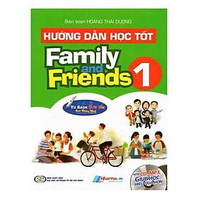 Hướng Dẫn Học Tốt - Family And Friends - Tập 1 (Kèm File Âm Thanh)