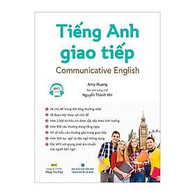 Tiếng Anh Giao Tiếp - Communicative English (Kèm file MP3)