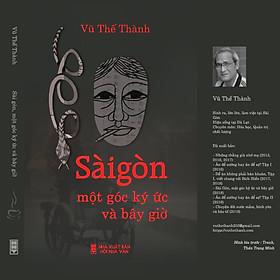Sài Gòn, một góc ký ức và bây giờ
