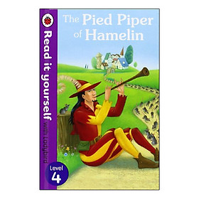 The Pied Piper of Hamelin : Read it Yourself with Ladybird Level 4