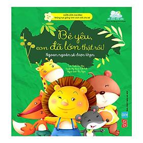 Cuốn sách giúp bố mẹ rèn luyện kỹ năng cho bé:  Vườn Ươm Gia Đình - Những Hạt Giống Tính Cách Tốt Cho Bé - Bé Yêu, Con Đã Lớn Thật Rồi! (