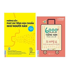 Combo 2 Cuốn: 6000 Câu Giao Tiếp Tiếng Hàn Theo Chủ Đề Và Hướng Dẫn Phát Âm Chuẩn Như Người Hàn Quốc