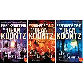 Combo 3 Cuốn : Frankenstein Của Dean Koontz (Tập 1,2,3)