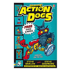 Usborne Young Fiction Action Dogs: Danger On The Ice!