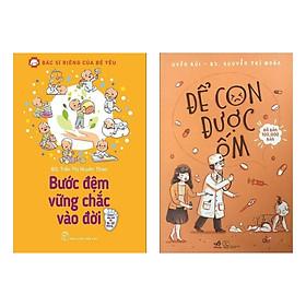 Combo 2 Cuốn Nuôi Dạy Con Đặc Sắc: Bước Đệm Vững Chắc Vào Đời + Để Con Được Ốm (Nhật Kí Học Làm Cha Mẹ / Tặng Kèm Bookmark Green Life)