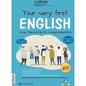 Hình ảnh YOUR VERY FIRST ENGLISH – Tự Học Tiếng Anh Cấp Tốc Cho Người KHÔNG BIẾT GÌ (Học Kèm App MCBooks Applicaton) (Cào Tem Để Mở Quà Tặng)