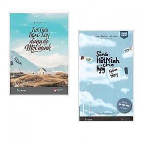 Combo sách hay: Sống Hết Mình Cho Ngày Hôm Nay + Thế Giới Rộng Lớn Đừng Đi Một Mình (tặng kèm bookmark PĐ)