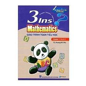 Giáo Trình Toán Tiểu Học - 3Ins Mathematics - Grade 1 Book B (Kèm File Âm Thanh)