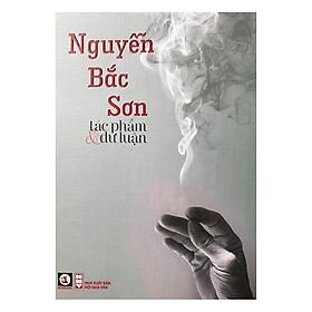 Nguyễn Bắc Sơn Tác Phẩm Và Dư Luận