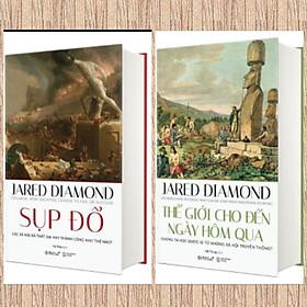 Combo 2Q Jared Diamond: Sụp đổ + Thế giới cho đến ngày hôm qua / Sách Lịch sử kinh tế văn hóa nhân loại
