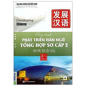 Giáo Trình Phát Triển Hán Ngữ - Tổng Hợp Sơ Cấp 2 (Tập 2)