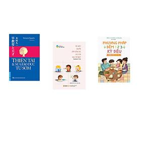 Combo 3 cuốn sách: Thiên Tài & Sự Giáo Dục Từ Sớm + Mẹ Nhật Truyền Cảm Hứng Học Cho Con Như Thế Nào  + Phương Pháp Đếm 123 Dành Cho Cha Mẹ