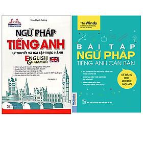 Combo Ngữ Pháp Tiếng Anh Lý Thuyết Và Bài Tập Thực Hành+Bài Tập Ngữ Pháp Tiếng Anh Căn Bản
