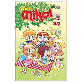 Nhóc Miko! Cô Bé Nhí Nhảnh - Tập 29 (Tái Bản 2020)