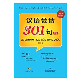 301 Câu Đàm Thoại Tiếng Trung Quốc - Tập 2 (Tặng Kèm CD) (Tái Bản)