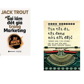 Combo 2 cuốn sách: Tin Tôi Đi, Tôi Đang Nói Dối Đó  + Những Sai Lầm Đắt Giá Trong Marketing