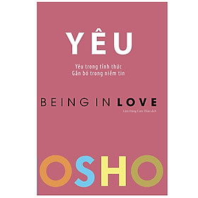 OSHO - Yêu - Being In Love