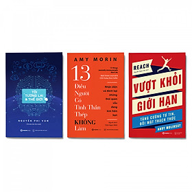 Combo 3 cuốn: Tôi, Tương Lai Và Thế Giới + 13 Điều Người Có Tinh Thần Thép Không Làm + Vượt Khỏi Giới Hạn