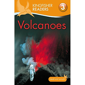 Kingfisher Readers Level 3: Volcanoes