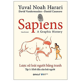 Sapien - Lược Sử Loài Người Bằng Tranh - Tập 1: Khởi Đầu Của Loài Người ( Bản Đặc Biệt + Bản Thường )