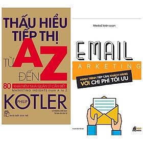 Combo Marketing - Bán Hàng và Tiếp Thị: Thấu Hiểu Tiếp Thị Từ A Đến Z - 80 Khái Niệm Nhà Quản Lý Cần Biết + Email Marketing - Hành Trình Tiếp Cận Khách Hàng Với Chi Phí Tối Ưu (Tặng Kèm Bookmark Happy Life)