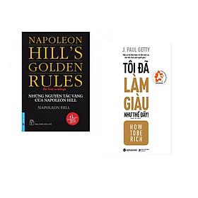 Combo 2 cuốn sách: Những Nguyên Tắc Vàng Của NAPOLEON HILL + Tôi đã làm giàu như thế đấy