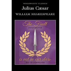 Wordsworth Classics : Julius Caesar