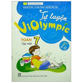 Tự Luyện Violympic Toán 7 - Tập 1 (Phiên Bản 2.0)