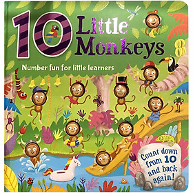 Number Fun For Little Learners: 10 Little Monkeys (Count Down From 10 and Back Again)