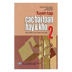 Tuyển Tập Các Bài Toán Hay Và Khó Lớp 2