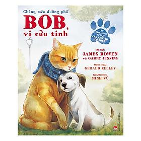 Chàng Mèo Đường Phố: Bob, Vị Cứu Tinh