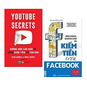 Combo Sách Nghệ Thuật Bán Hàng: Hướng Dẫn Căn Bản Cách Kiếm Tiền Từ Youtube + Bán Hàng, Quảng Cáo Và Kiếm Tiền Trên Facebook (Sách Kinh Tế)