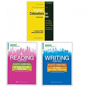 Combo Rèn Luyện Kỹ Năng Tiếng Anh Hiệu Qủa: Từ Vựng Tiếng Anh Thực Hành - English Collocation In Use + Reading For You – Bí Quyết Chinh Phục Kỹ Năng Đọc Hiểu Tiếng Anh + Writing For You - Bí Quyết Chinh Phục Kỹ Năng Viết Luận Tiếng Anh (Bộ 3 cuốn/ Tặng kèm bookmark Happy Life)