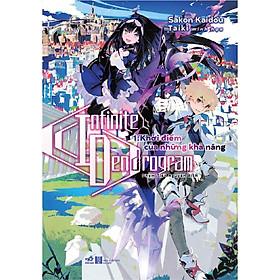 Sách - Infinite Dendrogram (Tập 1) - Khởi điểm của những khả năng (tặng kèm bookmark thiết kế)