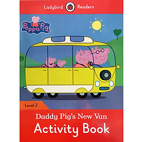 Peppa Pig: Daddy Pig's New Van Activity Book - Ladybird Readers Level 2 (Paperback)