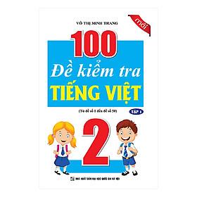100 Đề Kiểm Tra Tiếng Việt Lớp 2 Tập 1