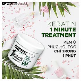 KEM Ủ TÓC 1 PHÚT - ONE MINUTE TREATMENT KERATIN - Alphatra Classic